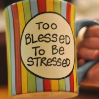 "Are You ""Too Blessed to Be Stressed?"" or ""Too Stressed to Be Blessed?"""
