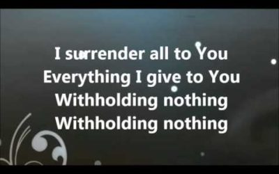 I Really and Truly Surrender All!